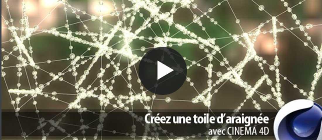 Créer une toile d'araignée avec Cinema 4D