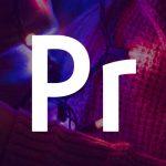 Les 30 meilleurs tutos gratuits sur Youtube pour apprendre le logiciel Première Pro