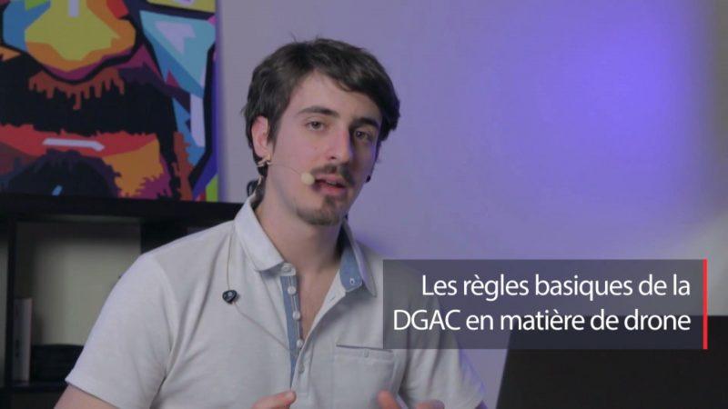 Les règles basiques de la DGAC en matière de drone